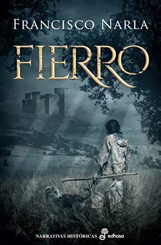 Fierro (Narrativas Históricas) por Francisco Narla
