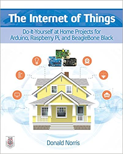 The internet of things do it yourself at home projects for arduino the internet of things do it yourself at home projects for arduino raspberry pi and beaglebone black 1st edition kindle edition solutioingenieria Choice Image