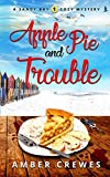 Apple Pie and Trouble (Sandy Bay Cozy Mystery) by  Amber Crewes in stock, buy online here