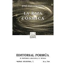 La Raza Cosmica (portada puede variar)