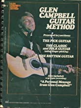 Glen Campbell Guitar Method: Presented in 3 Sections