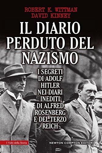 Il diario perduto del nazismo (eNewton Saggistica) (Italian Edition)