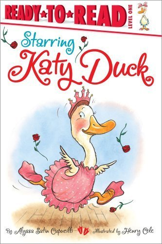 Starring Katy Duck by Alyssa Satin Capucilli (2011-06-28)