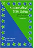 Mathematical Team Games: Enjoyable Activities to Enhance the Curriculum