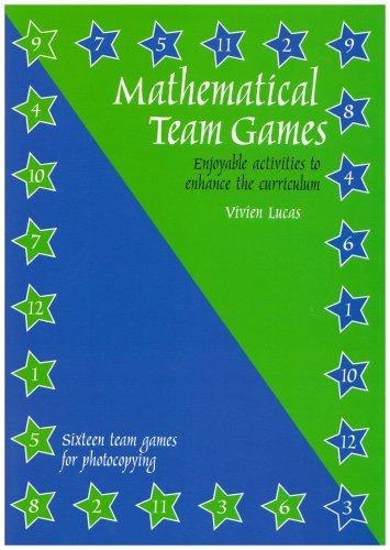 Mathematical Team Games: Enjoyable Activities to Enhance the Curriculum pdf