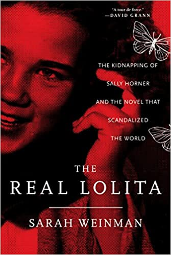 The Real Lolita: The Kidnapping of Sally Horner and the