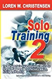 Solo Training 2, Loren W. Christensen, 188033688X