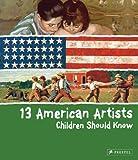 13 American Artists Children Should Know, Bradley Finger, 3791370367