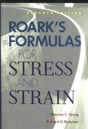 Roark's Formulas For Stress And Strain