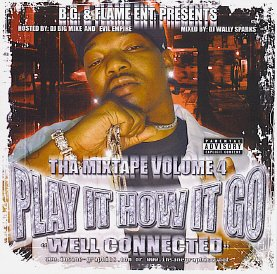 bg-flame-ent-present-play-it-how-it-go-well-connected-mixtape