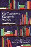 The Townsend Thematic Reader, Hayes, Christopher G. and McAlexander, Patricia J., 0944210694