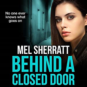 Behind a Closed Door Audiobook