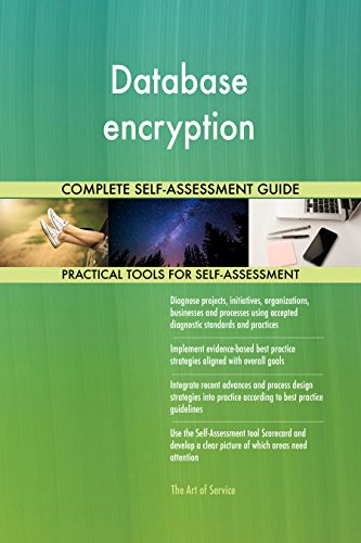 Database encryption Toolkit: best-practice templates, step-by-step work plans and maturity diagnostics