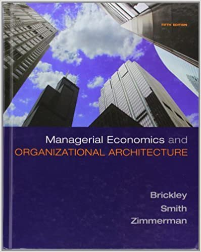 Managerial Economics & Organizational Architecture by James Brickley (2008-10-13)