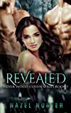 Revealed (Book Five of the Silver Wood Coven Series): A Witch and Warlock Romance Novel (Volume 5)