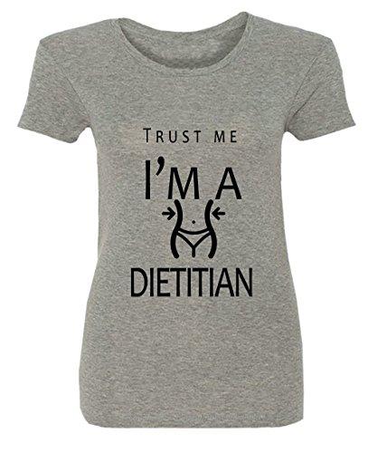 Trust Me I'm A Dietitian Damen T-shirt