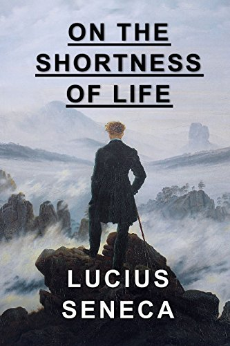 - On the Shortness of Life