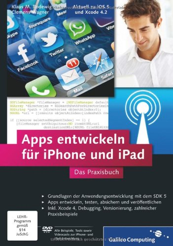[PDF] Apps entwickeln für iPhone und iPad Free Download   Publisher : Galileo Press GmbH   Category : Computers & Internet   ISBN 10 : 3836214636   ISBN 13 : 9783836214636