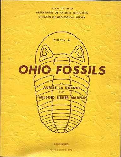 Ohio Fossils (Bulletin 54) -  State of Ohio Department of Natural Resources .