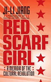 Red Scarf Girl: A Memoir of the Cultural Revolution by [Jiang, Ji-li]