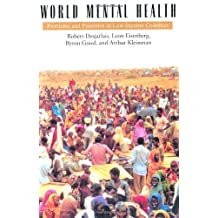 World Mental Health: Problems and Priorities in Low-Income Countries