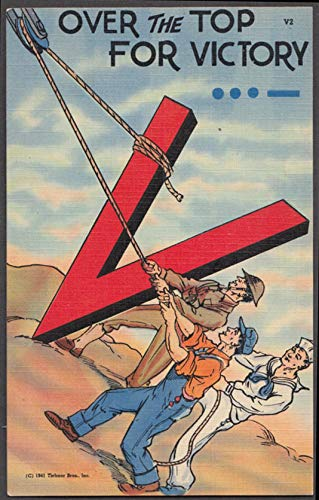 Over the Top for Victory World War II patriotic postcard 1941