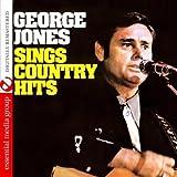 George Jones Sings Country Hits (Digitally Remastered)