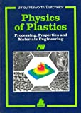 Physics of Plastics: Processing, Properties and Materials Engineering