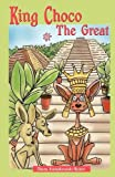 King Choco the Great, Diana Rubin, 1432729721
