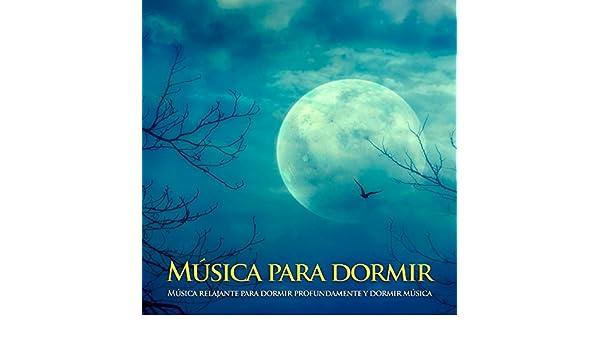 Música para dormir: Música relajante para dormir profundamente y dormir música de Sueño Profundo Club, Musica Relajante Para Dormir Musica para Dormir en ...
