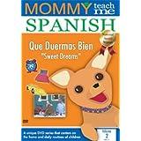 Mommy Teach Me Spanish, Vol. 2: Sweet Dreams