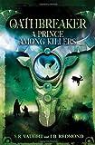 A Prince among Killers, S. R. Vaught and J. B. Redmond, 1599903768