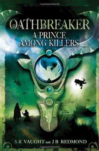 Download A Prince Among Killers: Oathbreaker Part II pdf