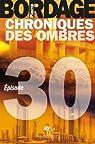 Chroniques des Ombres épisode 30 par Bordage