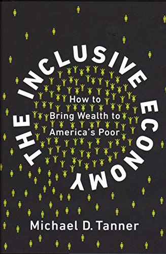 Pdf Politics The Inclusive Economy: How to Bring Wealth to America's Poor