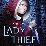 Lady Thief: Scarlet, Book 2 | A. C. Gaughen