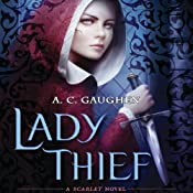 Lady Thief: Scarlet, Book 2 | A. C. Gaughen