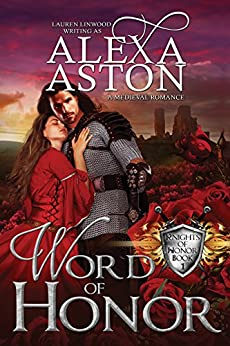 Word of Honor (Knights of Honor Series Book 1) by [Aston, Alexa]