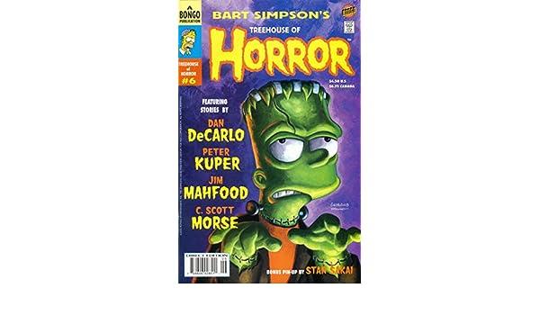BART SIMPSONS TREEHOUSE OF HORROR #6: Dan; et. al. DeCarlo ...