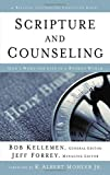 Scripture and Counseling: God's Word for Life in