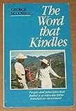 The Word That Kindles, George M. Cowan, 0915684470