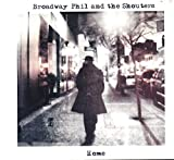 img - for Broadway Phil and the Shouters- Home : Songs- Dolly Bee; Finger Poppin Time; Tore Up Over Your; Who's The Fool; Burning Fire; The Soul of a Man book / textbook / text book