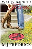 Waltz Back to Texas  (Lost in a Boom Town) (Volume 1)