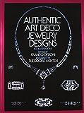 art deco design Authentic Art Deco Jewelry Designs (Dover Jewelry and Metalwork)