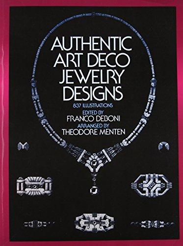 Authentic Art Deco Jewelry Designs (Dover Jewelry and Metalwork)