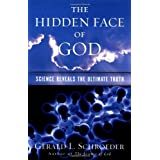 The Hidden Face of God: Science Reveals the Ultimate Truth by Gerald L. Schroeder Ph.D. (2002-05-09)