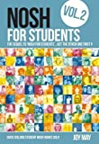 NOSH for Students: Volume 2: The Sequel to 'NOSH for Students'.Get the Other One First!