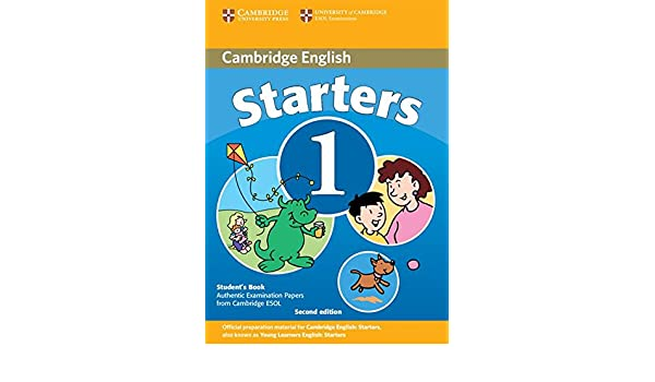Cambridge Young Learners English Tests Starters 1 Student Book
