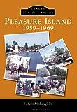 Pleasure Island, Robert McLaughlin, 1467121207