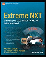 Extreme NXT: Extending the LEGO MINDSTORMS NXT to the Next Level, 2nd Edition Front Cover